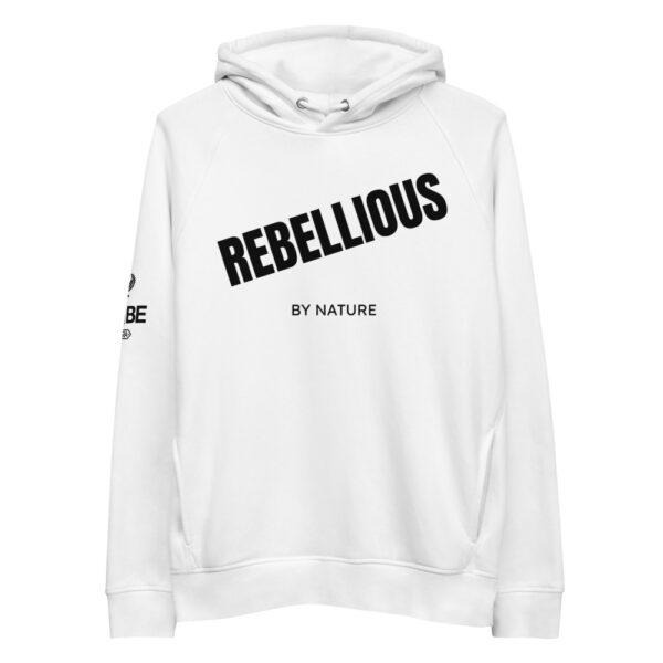 Rebellious by nature hoodie. white hoodie. organic hoodie.