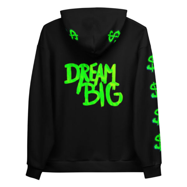 A black hoodie with a neon green print saying Dream Big